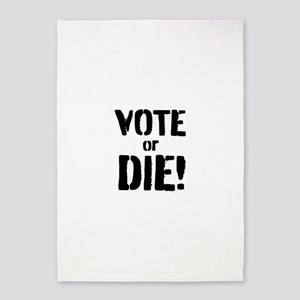 Vote or Die! 5'x7'Area Rug