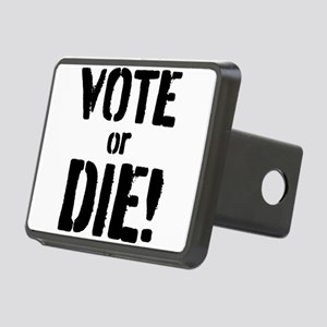 Vote or Die! Rectangular Hitch Cover