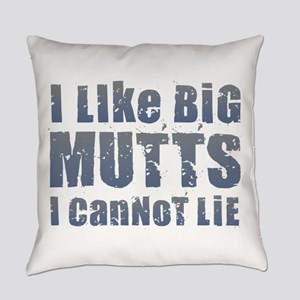 I Like Big Mutts Everyday Pillow