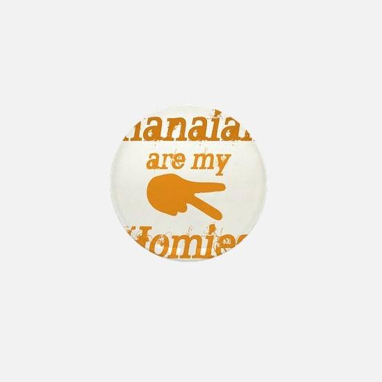 Ghanians are my Hoimes Mini Button