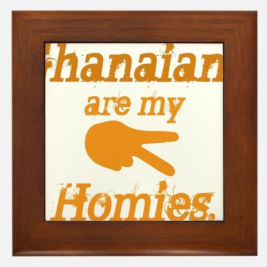 Ghanians are my Hoimes Framed Tile