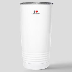 I Love BAKERSFIELD Stainless Steel Travel Mug