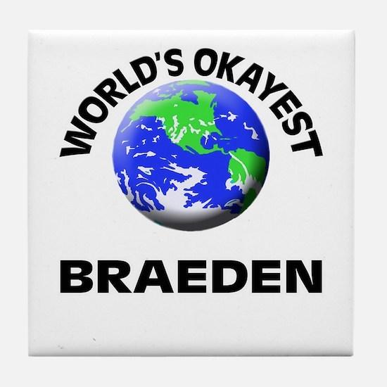 World's Okayest Braeden Tile Coaster