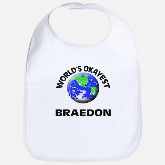 World's Okayest Braedon Bib