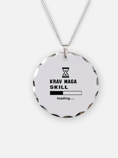 Krav Maga Skill Loading..... Necklace