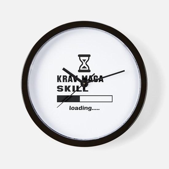Krav Maga Skill Loading..... Wall Clock