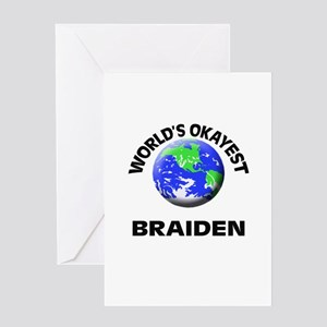 World's Okayest Braiden Greeting Cards