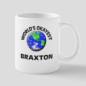 World's Okayest Braxton Mugs
