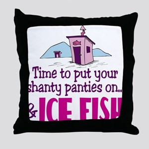 Shanty Panties Ice Fishing Throw Pillow