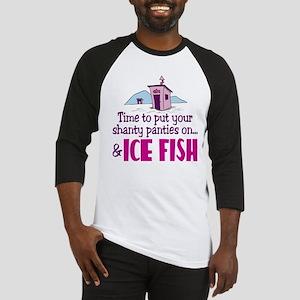 Shanty Panties Ice Fishing Baseball Jersey