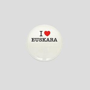 I Love EUSKARA Mini Button
