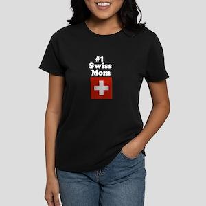 #1 Swiss Mom Women's Dark T-Shirt