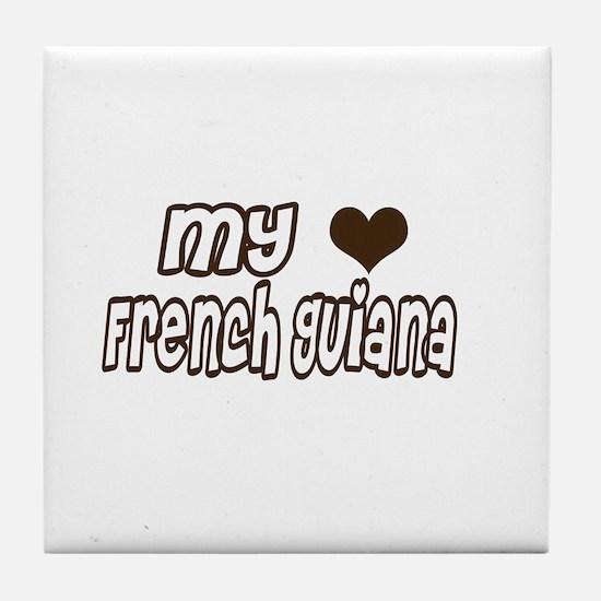 my heart French Guiana Tile Coaster