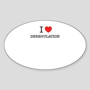 I Love DEREGULATION Sticker