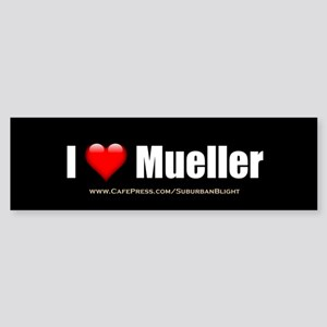 I Love Mueller Bumper Sticker