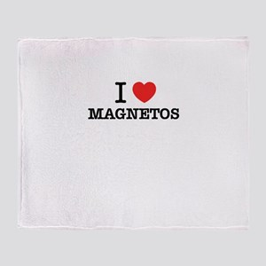 I Love MAGNETOS Throw Blanket