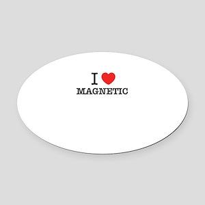 I Love MAGNETIC Oval Car Magnet