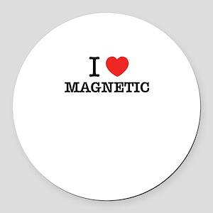 I Love MAGNETIC Round Car Magnet