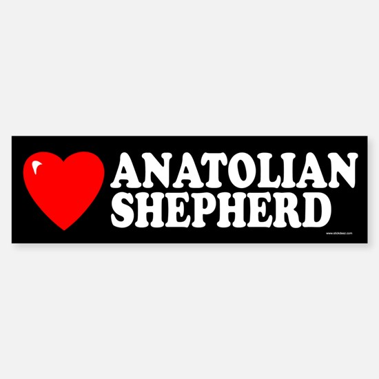 ANATOLIAN SHEPHERD Bumper Bumper Bumper Sticker