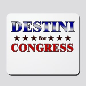 DESTINI for congress Mousepad