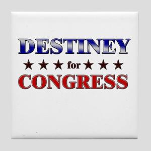 DESTINEY for congress Tile Coaster