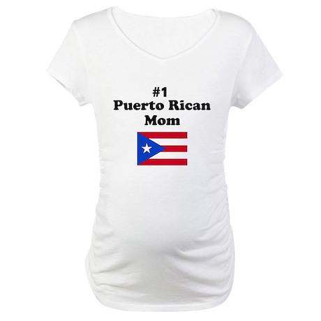 #1 Puerto Rican Mom Maternity T-Shirt