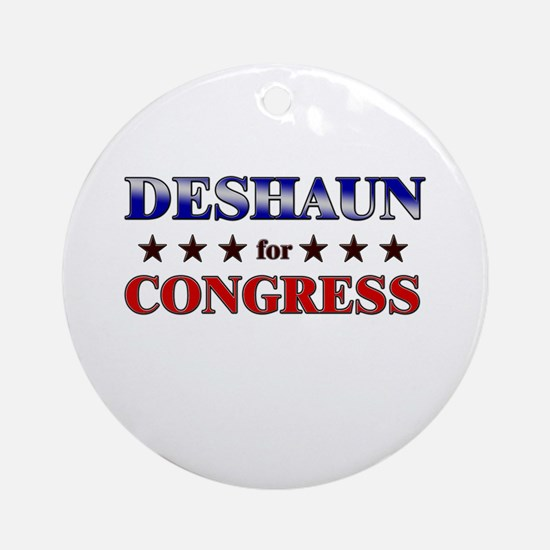 DESHAUN for congress Ornament (Round)
