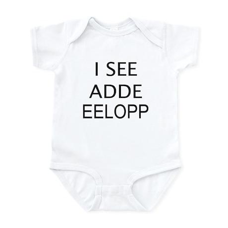 I SEE ADDE EELOPP Infant Bodysuit