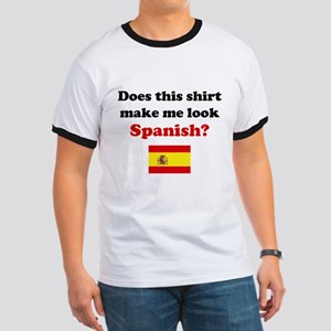 Make Me Look Spanish Ringer T