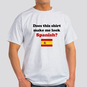 Make Me Look Spanish Light T-Shirt