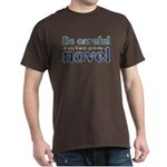 End Up in My Novel Dark T-Shirt