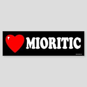 MIORITIC Bumper Sticker