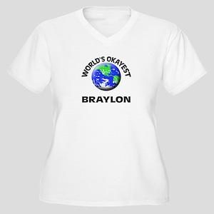 World's Okayest Braylon Plus Size T-Shirt