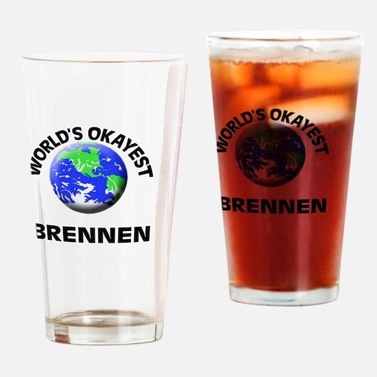 World's Okayest Brennen Drinking Glass