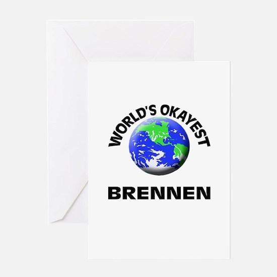 World's Okayest Brennen Greeting Cards
