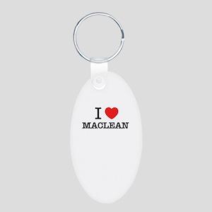 I Love MACLEAN Keychains