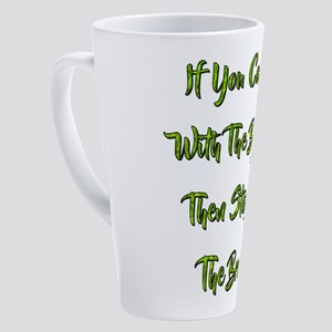 IF YOU CAN'T FLY... 17 oz Latte Mug