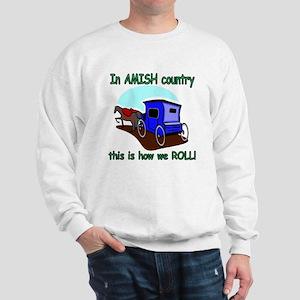How We Roll Sweatshirt