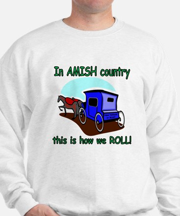 How We Roll Sweatshirt