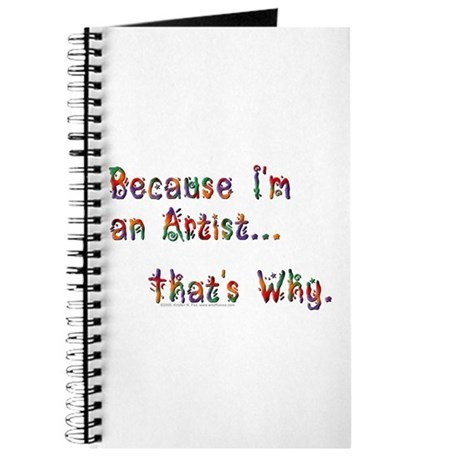 Because I'm An Artist Journal