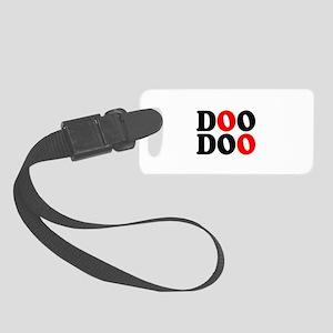 DOO DOO:- DROP A LOG! Small Luggage Tag