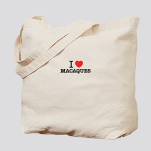I Love MACAQUES Tote Bag