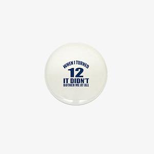 When I Turned 12 Birthday Mini Button