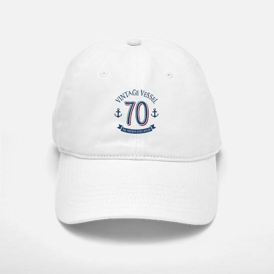 Nautical 70th Birthday Baseball Baseball Cap