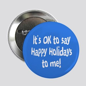 """Happy Holidays 2.25"""" Button"""