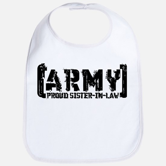 Proud Army Sis-n-Law - Tatterd Style Bib