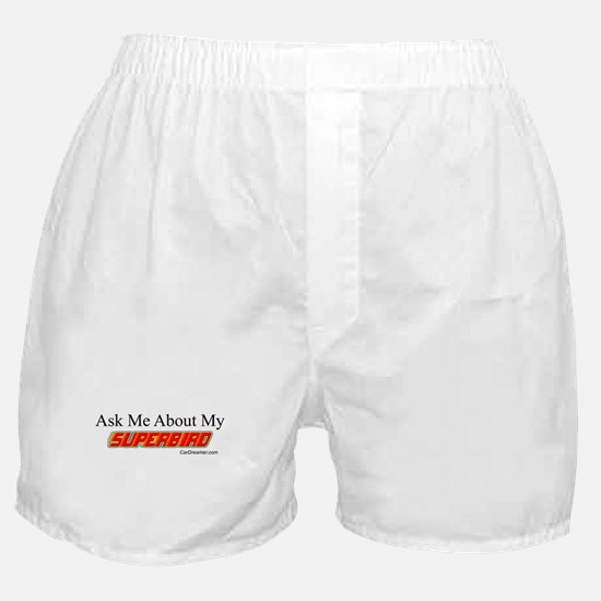 """Ask Me About My Superbird"" Boxer Shorts"