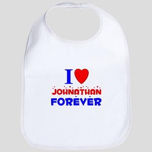 I Love Johnathan Forever - Bib