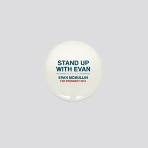 Stand Up With Evan Mini Button