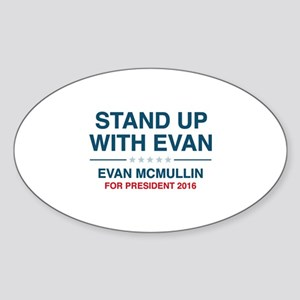 Stand Up With Evan Sticker (Oval)